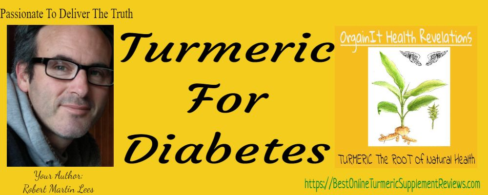 Turmeric for diabetes author and creator of orgainit health relevation