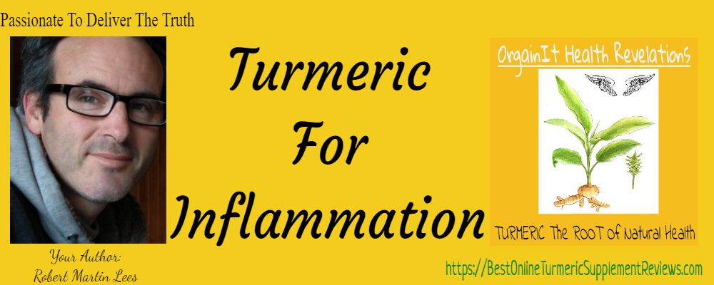 Robert Lees Page banner for turmeric for inflammation facts from science